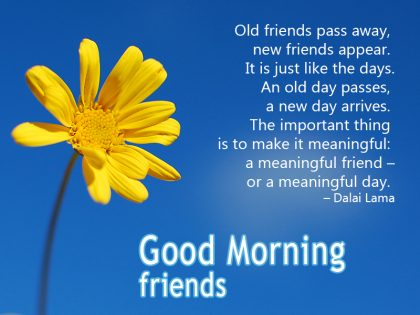 Good morning message to friends