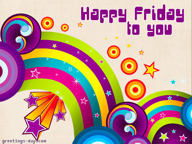Beautiful Happy Friday Ecard Amazing Ideas
