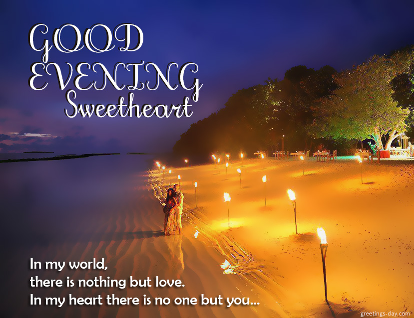 Good evening my love free daily ecards amp pics