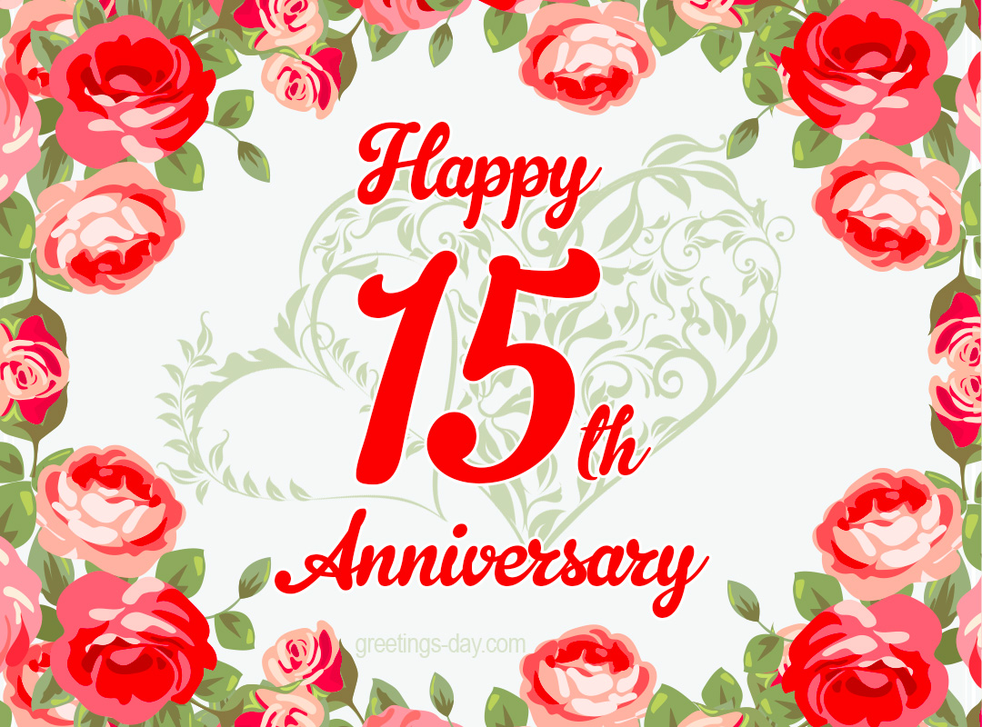 15 year Anniversary – Free Ecards and Pics.
