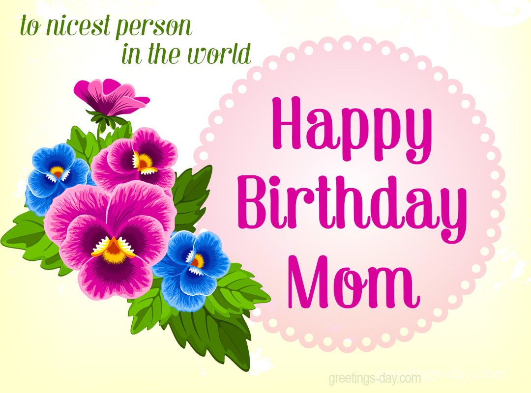 Happy Birthday MOM Best Images GIFs Ecards – Birthday Card Wishes for Mom