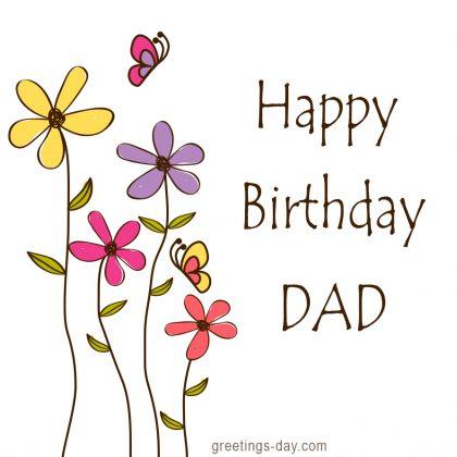 Happy Birthday Dad – Father's Birthday Wishes.