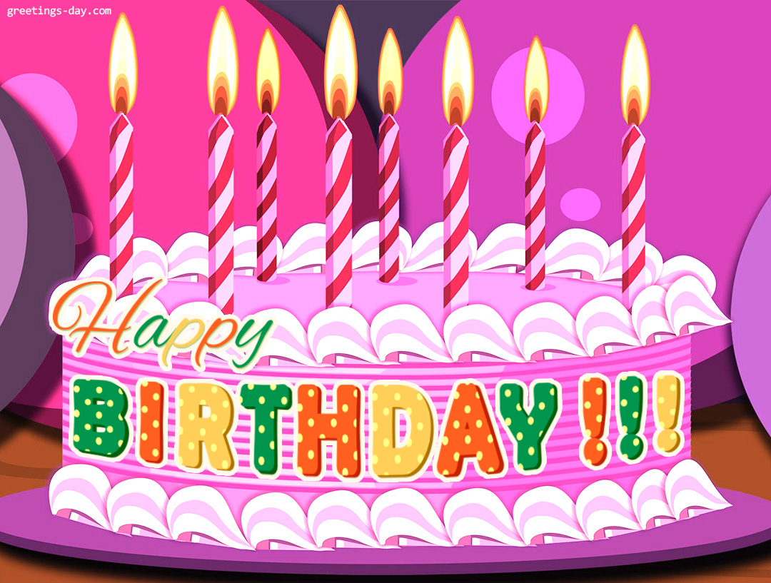Happy Birthday – Free Ecards and Pics.