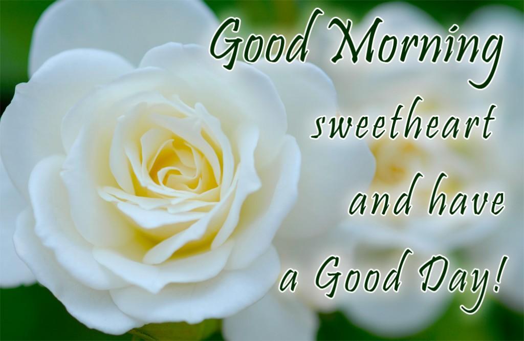 good morning sweethart