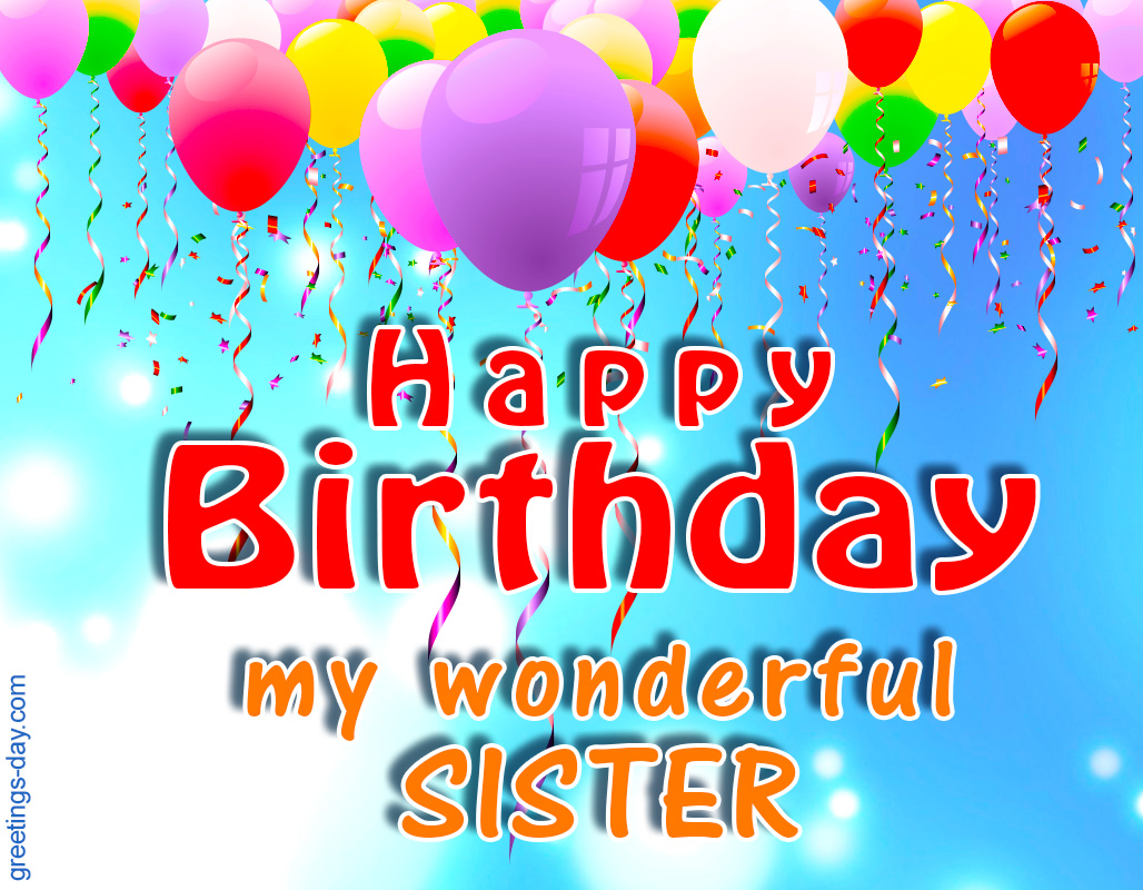Greeting Cards For Every Day Birthday For Sister Ecards