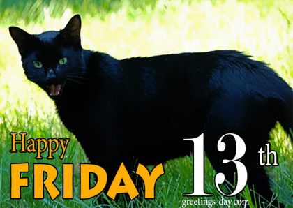 Happy Friday the 13 th – Free Cards, Animated Pics and Messages