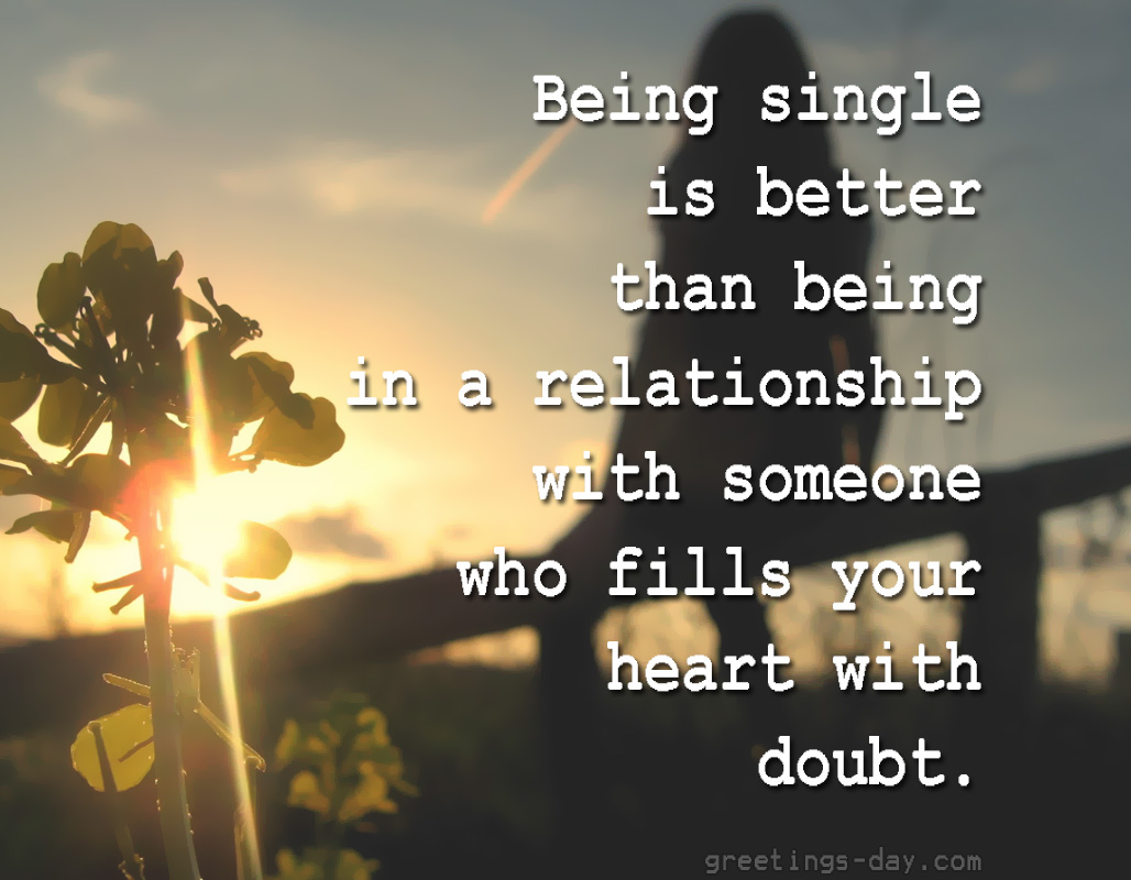 Quotes Being single is better than