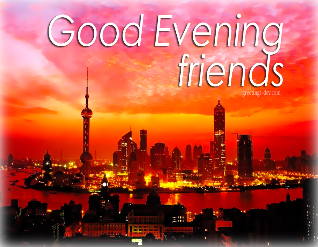 Good Evening Cards Pictures Holidays