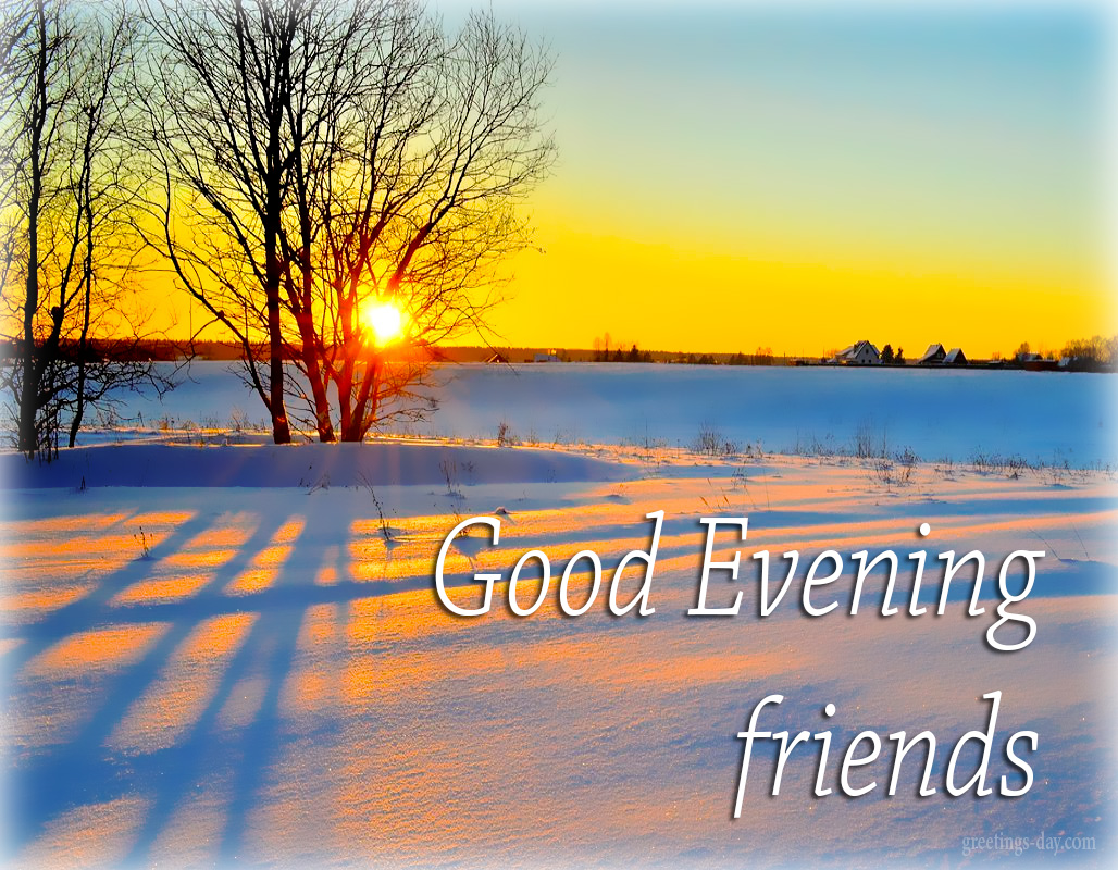 Greeting Cards For Every Day Good Evening Best Pics Animated
