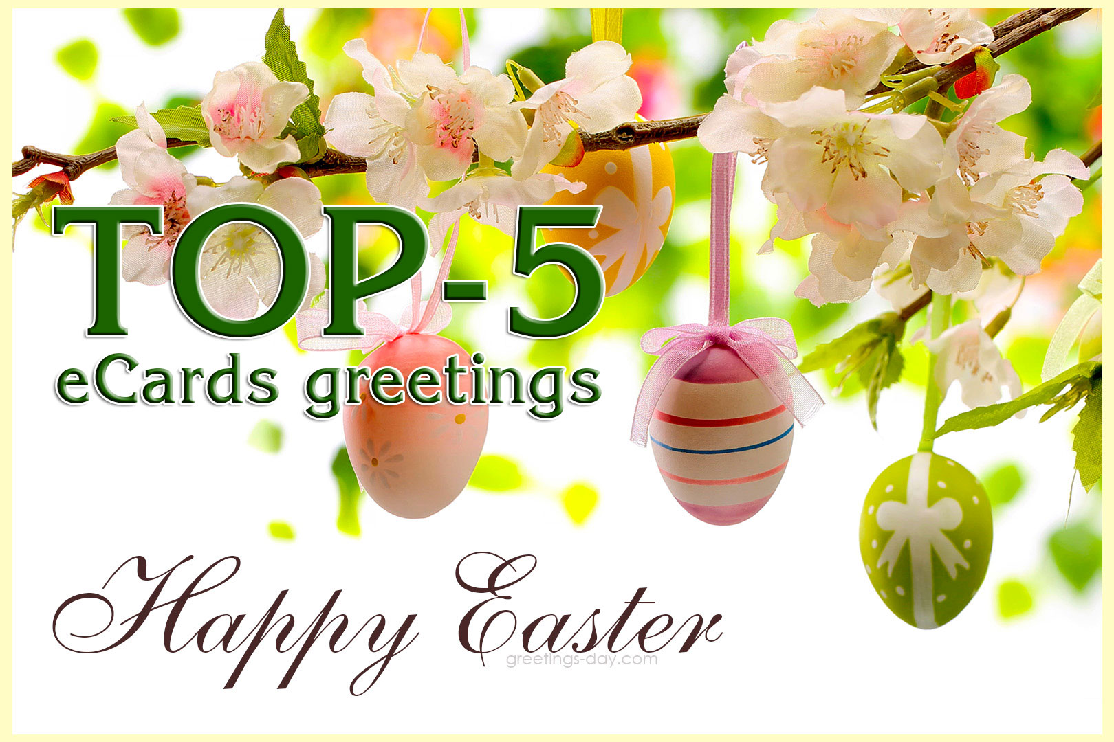 TOP-5 greetings Happy Easter eCards