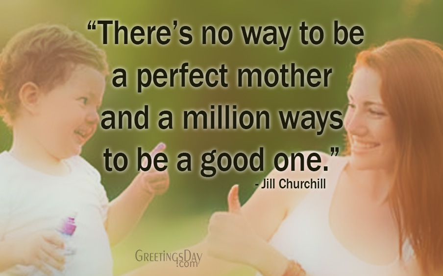 Motherhood Quotes and Sayings