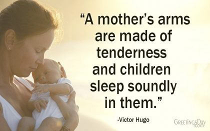 Inspirational Quotes About Mothers.