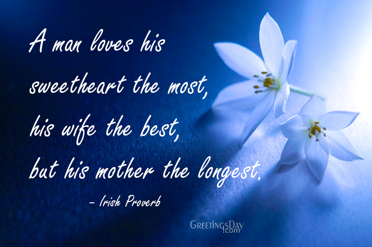 Beautiful Quotes and Proverbs For Mother's Day.