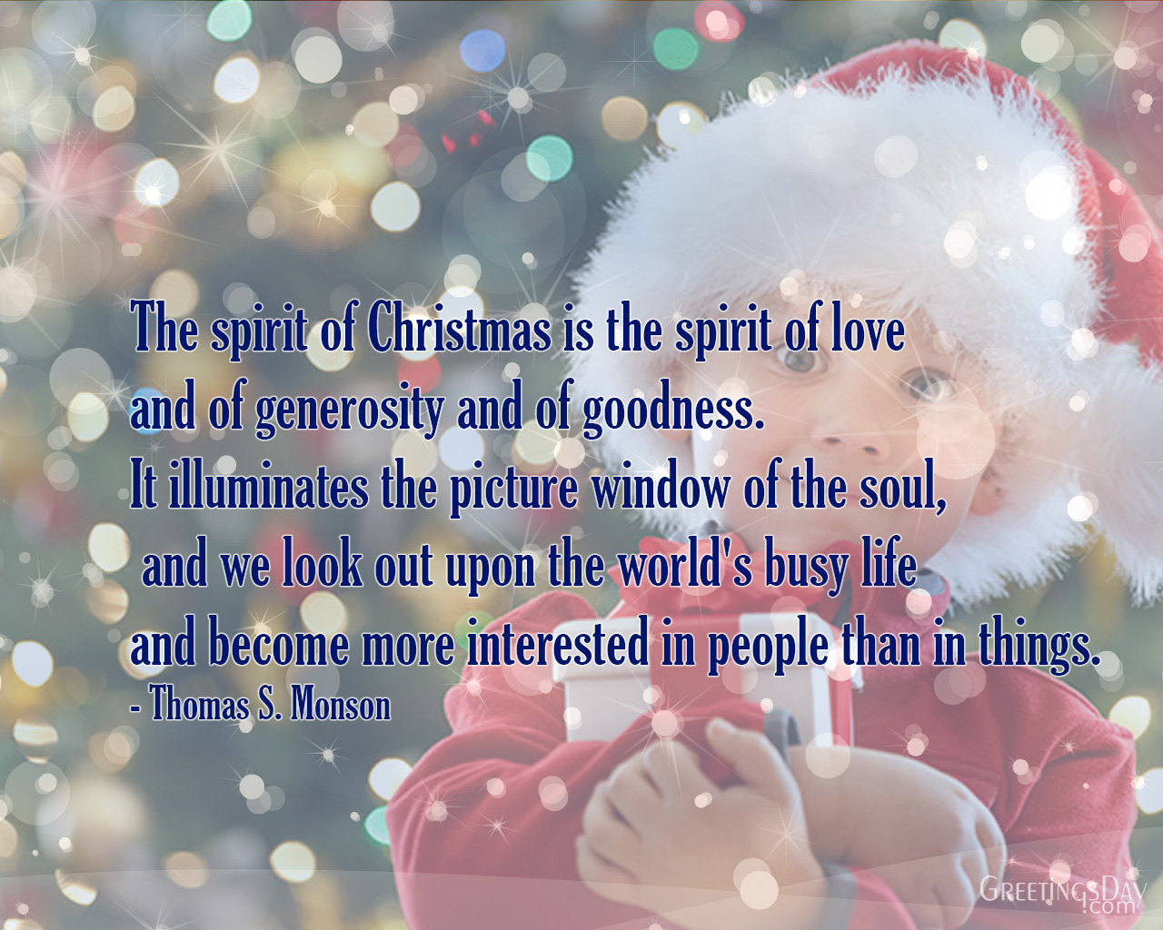 The Spirit Of Christmas Is The Spirit Of Love And Of Generosity And Of  Goodness. It Illuminates The Picture Window Of The Soul,
