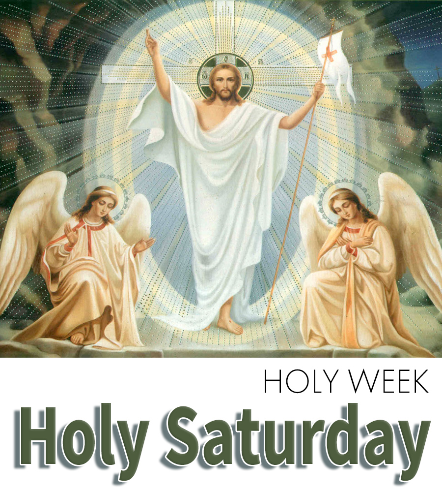 Holy week Holy Saturday