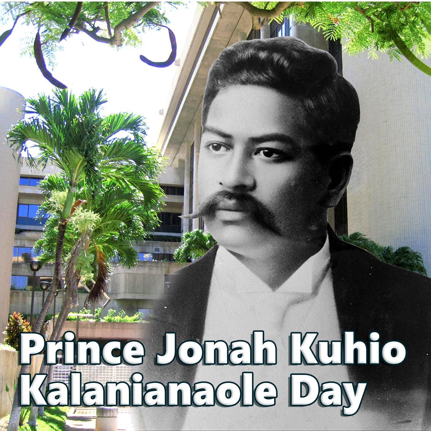 Prince Jonah Kuhio Kalanianaole Day