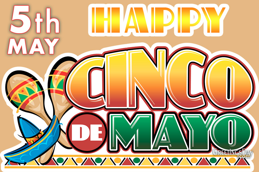 Happy Cinco de Mayo Day
