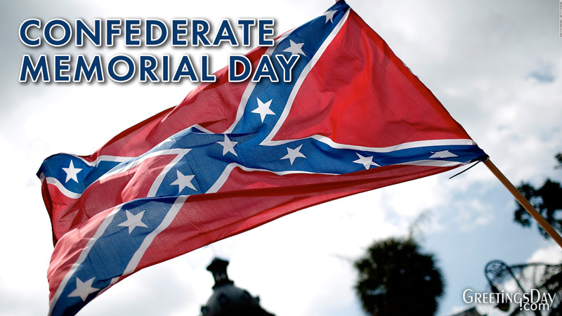 Happy Confederate Memorial Day