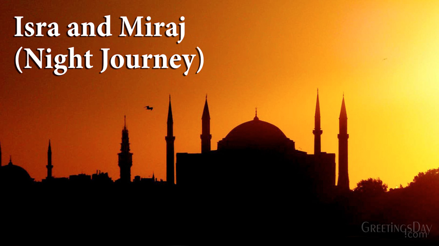 Isra and Miraj (Night Journey)