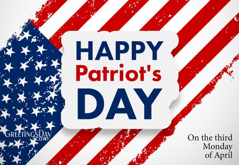 Patriot's Day celebrated/observed on April 19, 2020 ⋆ Greetings Cards,  Pictures, Images ᐉ All Holidays in USA in the USA.