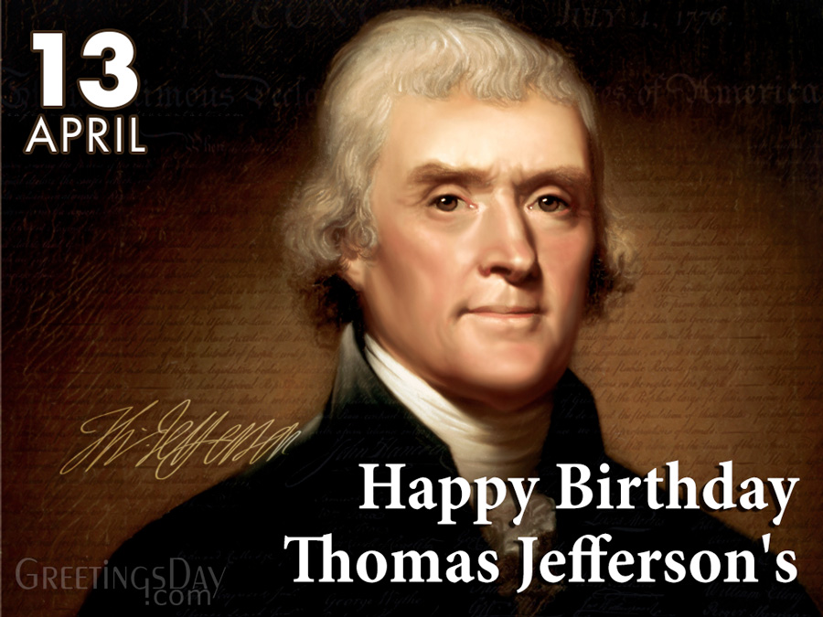 Happy birthday thomas jefferson's