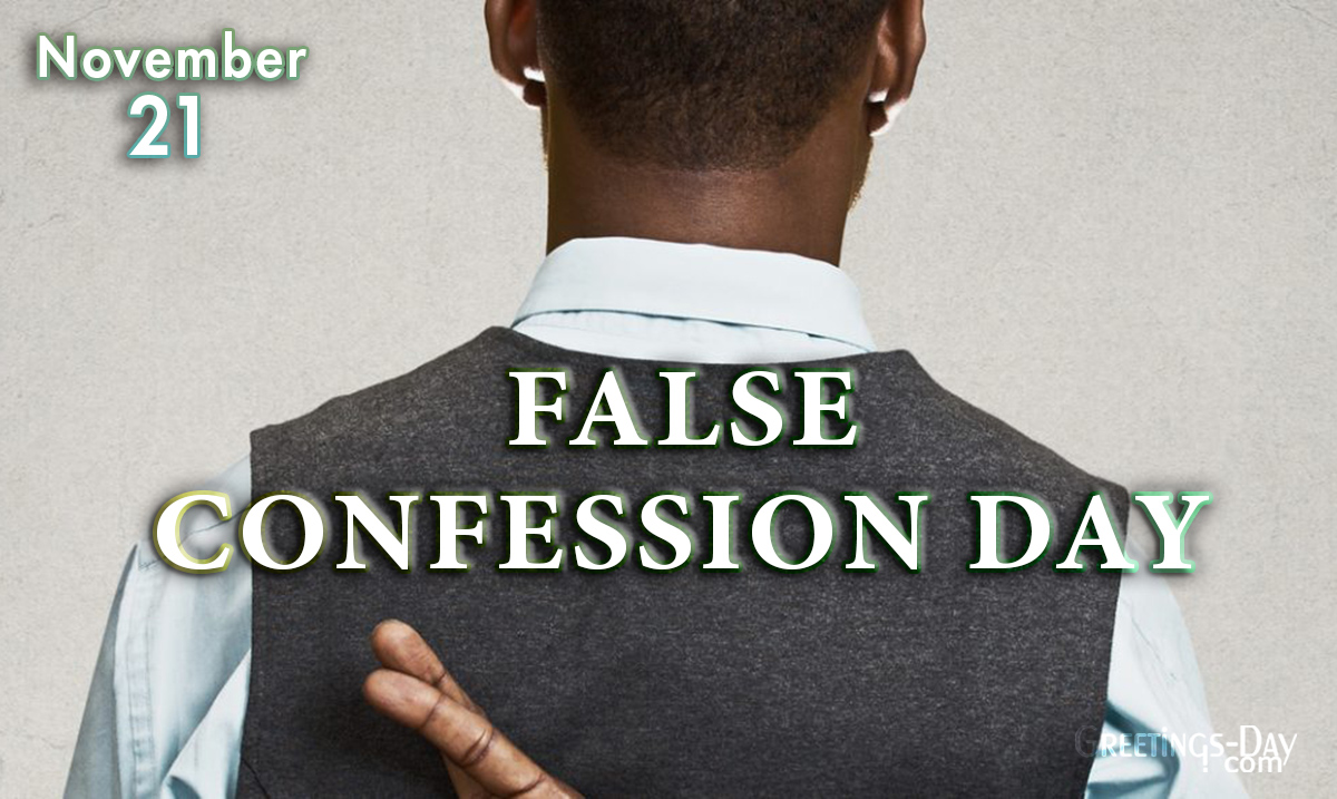 False Confession Day