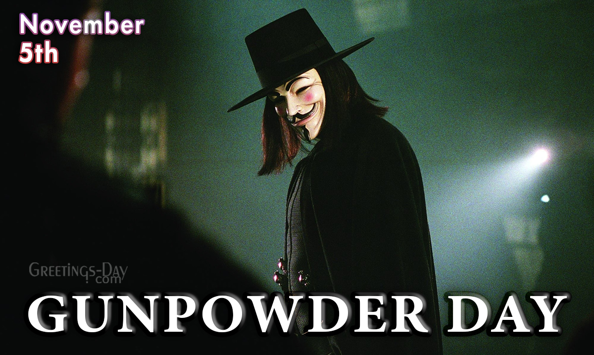 Guy Fawkes Day (Gunpowder Day)