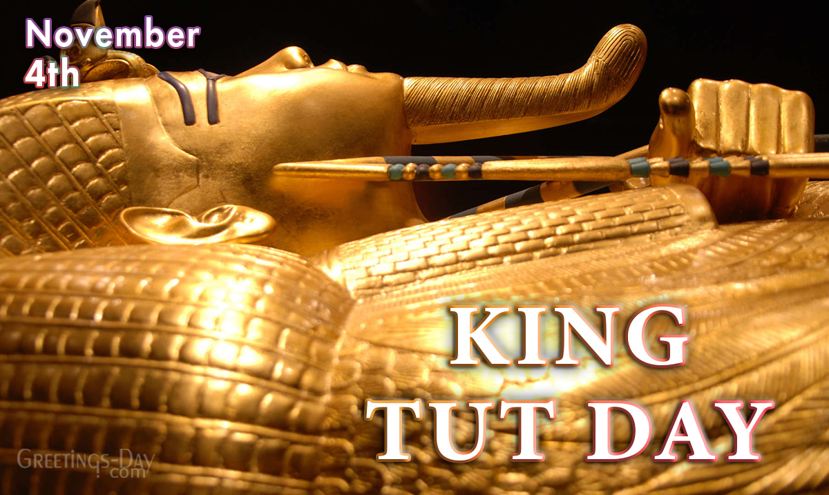 King Tut Day