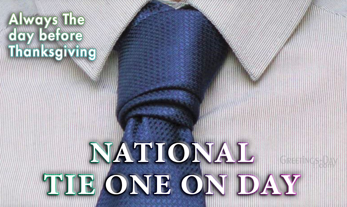 National Tie One On Day