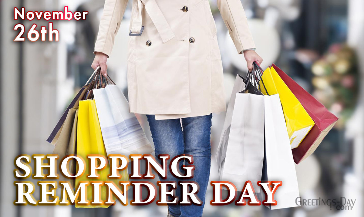 Shopping Reminder Day