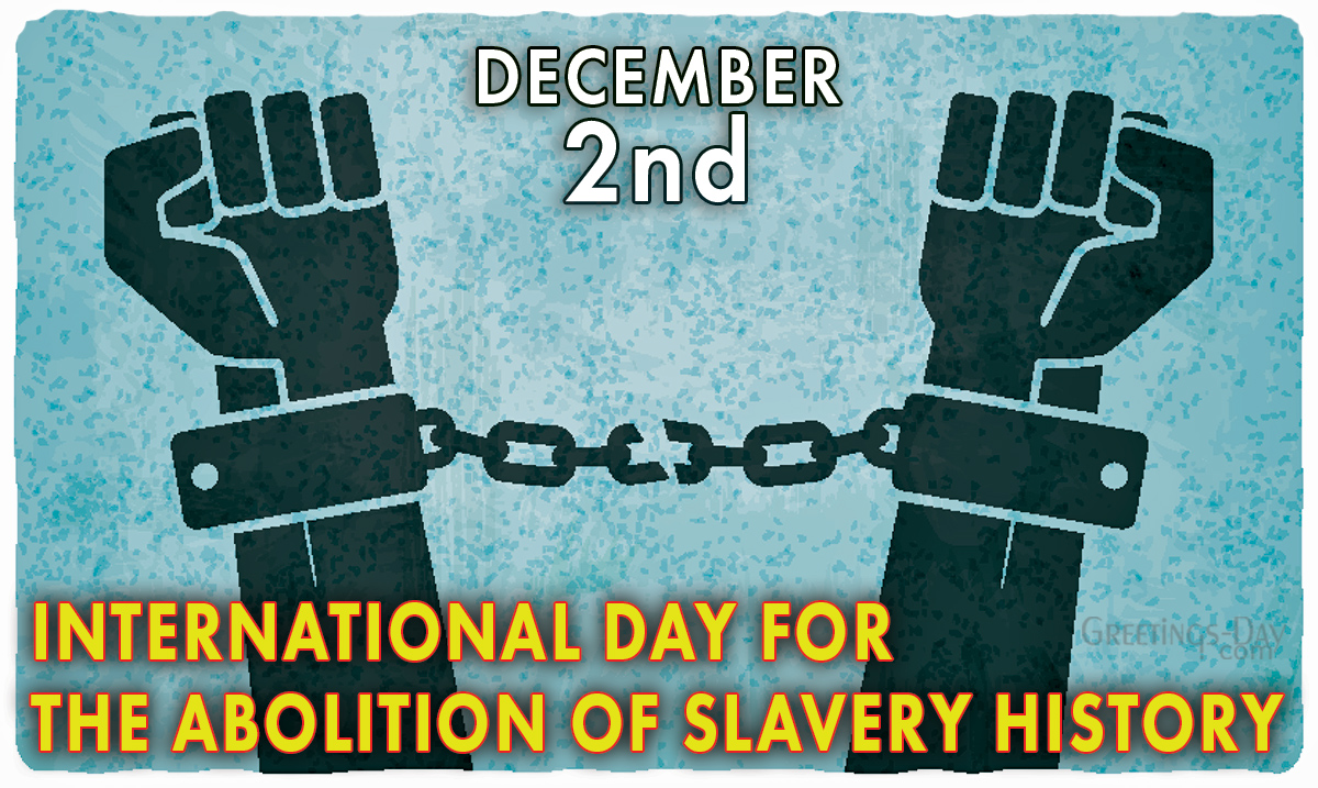 International Day for the Abolition of Slavery History